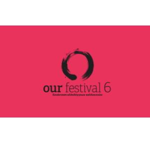 Our Festival 6 - Παράταση προθεσμίας έως 10 Απριλίου